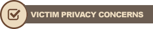 victim privacy